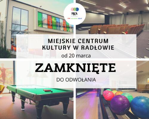 http://mck.kulturaradlow.pl/wp-content/uploads/2021/03/zamkniete-od-20-marca-scaled-500x400.jpg